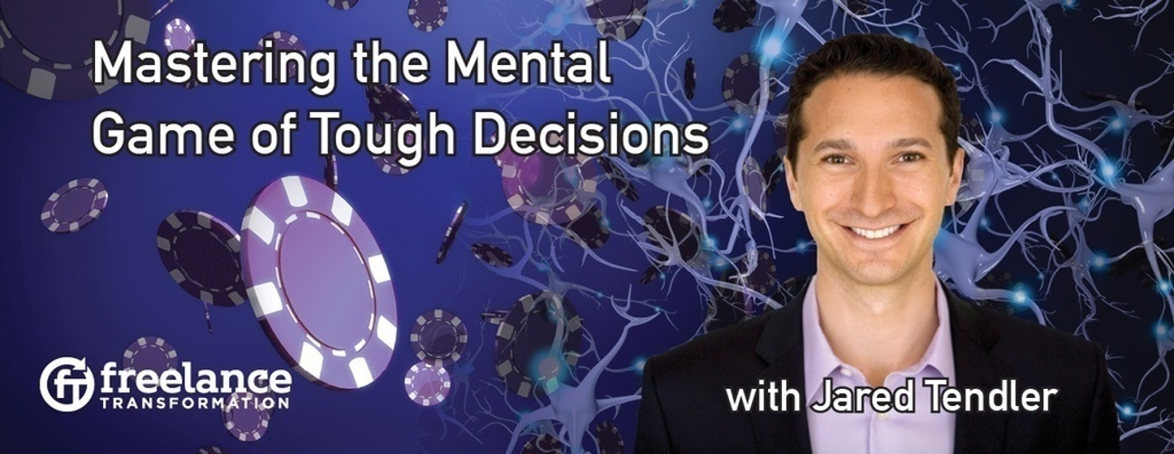 image for post - FT 019: Mastering the Mental Game of Tough Decisions with Jared Tendler
