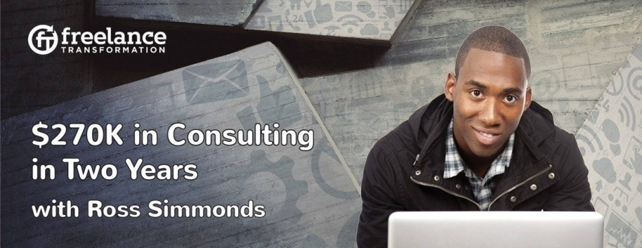 image for post - FT 022: $270K in Consulting in Two Years with Ross Simmonds