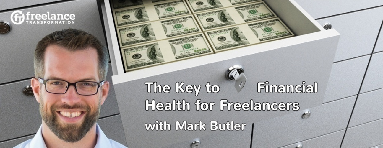 image for post - FT 027: The Keys to Financial Health with Mark Butler