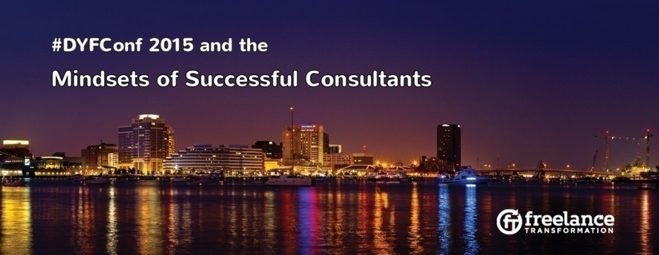 image for post - FT 028: #DYFConf 2015 and the Mindsets of Successful Consultants