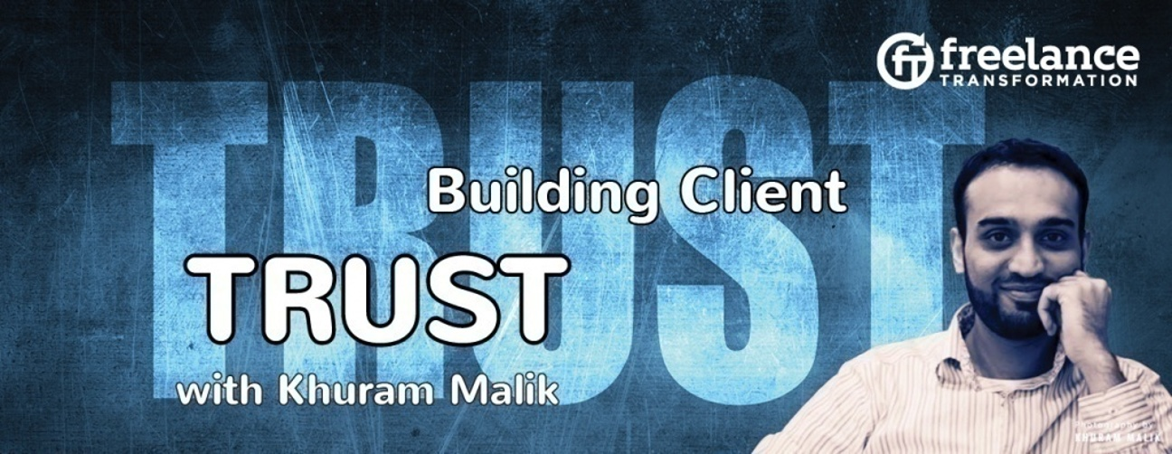 image for post - FT 030: Building Client Trust with Khuram Malik