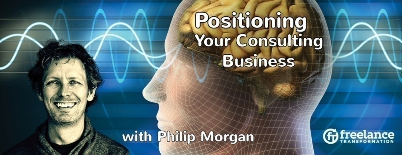 image for post - FT 031: Positioning Your Consulting Business with Philip Morgan