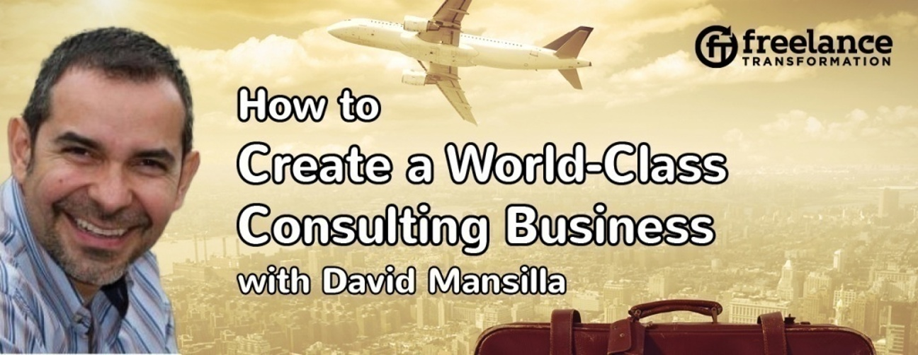 image for post - FT049: How to Create a World-Class Consulting Business with David Mansilla