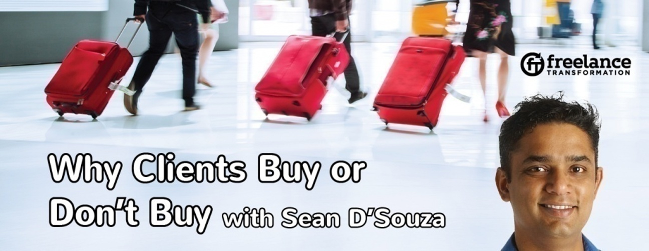image for post - FT051: Why Clients Buy or Don't Buy with Sean D'Souza