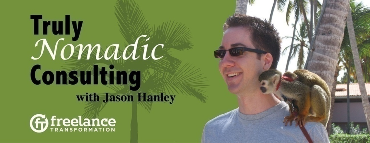 image for post - FT 002: Truly Nomadic Consulting with Jason Hanley