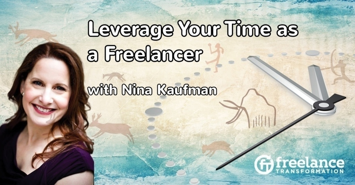 image for post - FT 087: Leverage Your Time as a Freelancer with Nina Kaufman
