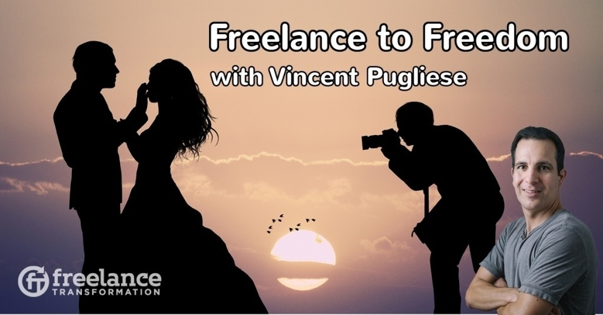 image for post - FT 083: Freelance to Freedom with Vincent Pugliese