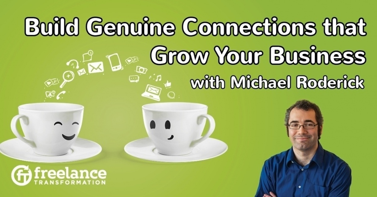 image for post - FT 079: Build Genuine Connections that Grow Your Business with Michael Roderick