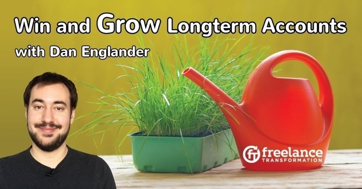 image for post - FT 074: Win and Grow Longterm Accounts with Dan Englander