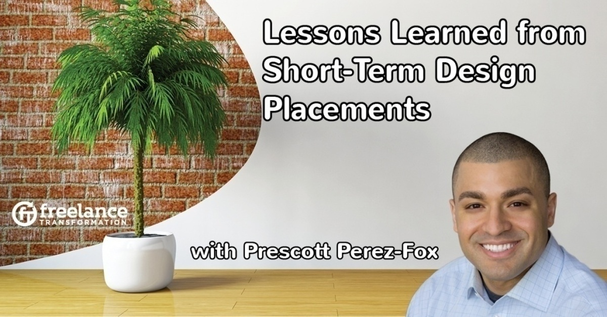 image for post - FT 061: Lessons Learned from Short-Term Design Placements with Prescott Perez-Fox