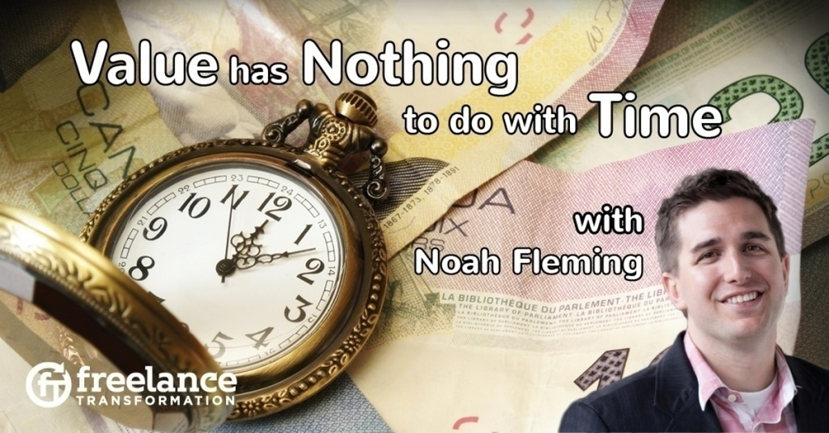 image for post - FT 060: Value has Nothing to do with Time with Noah Fleming