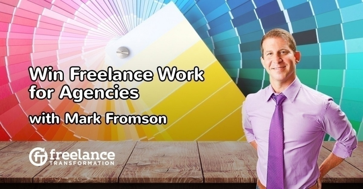 image for post - FT 093: Win Freelance Work for Agencies with Mark Fromson