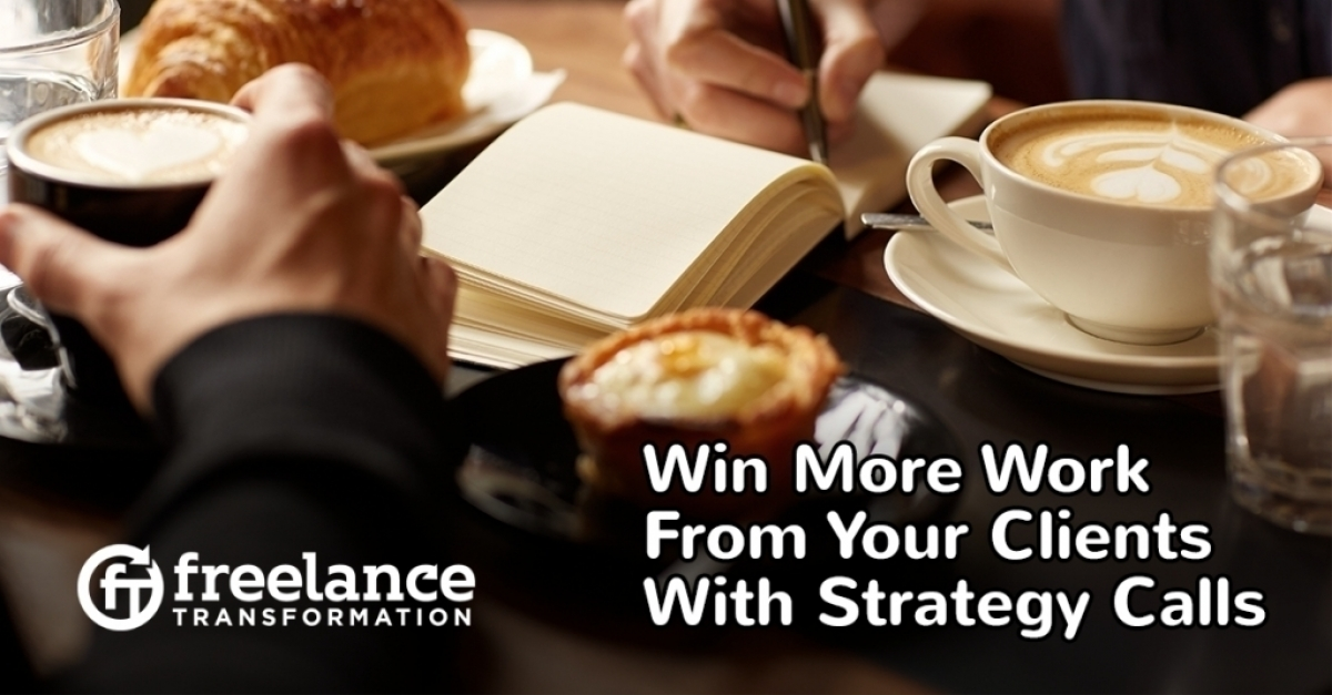 image for post - Win More Work From Your Clients With Strategy Calls