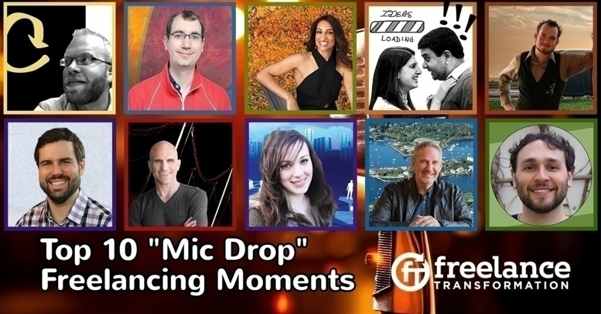 "image for post - FT 100: Top 10 ""Mic Drop"" Freelancing Moments"