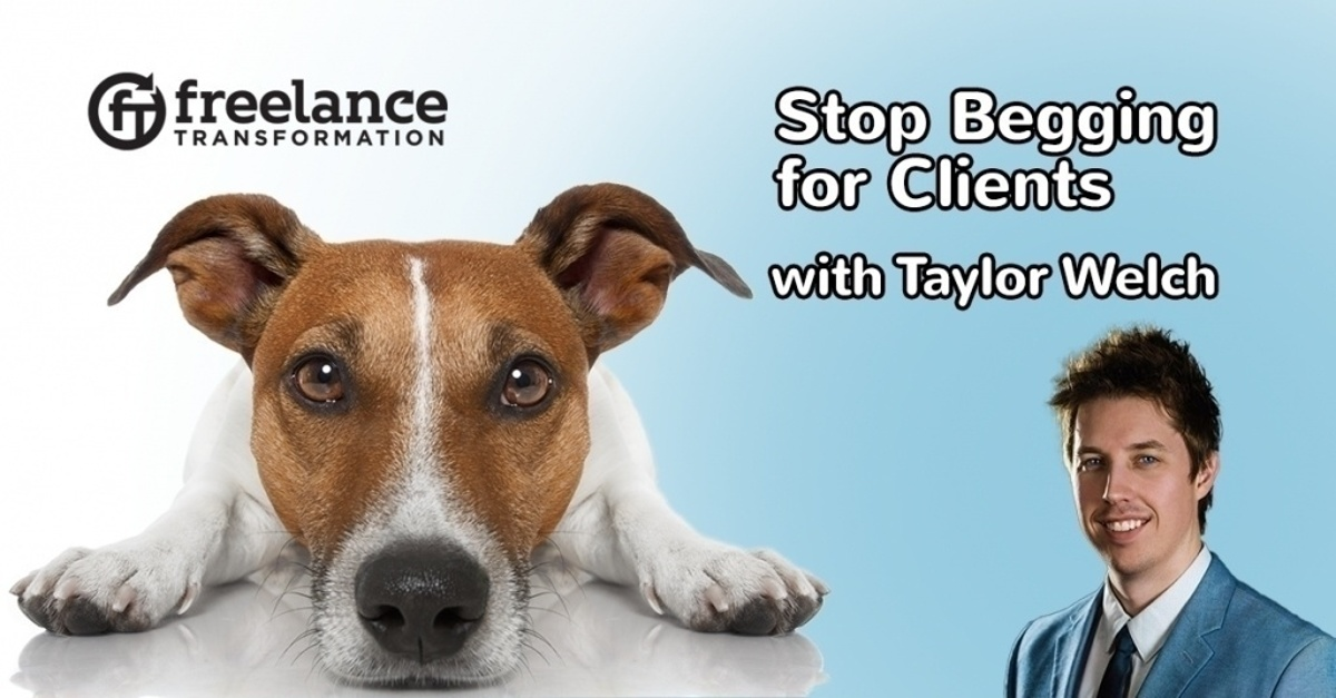 image for post - FT 106: Stop Begging for Clients: Get Prospects to Come to You with Taylor Welch