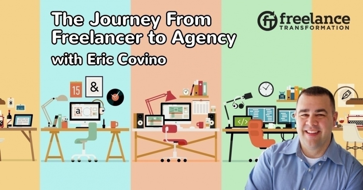 image for post - FT 110: The Journey From Freelancer to Agency with Eric Covino