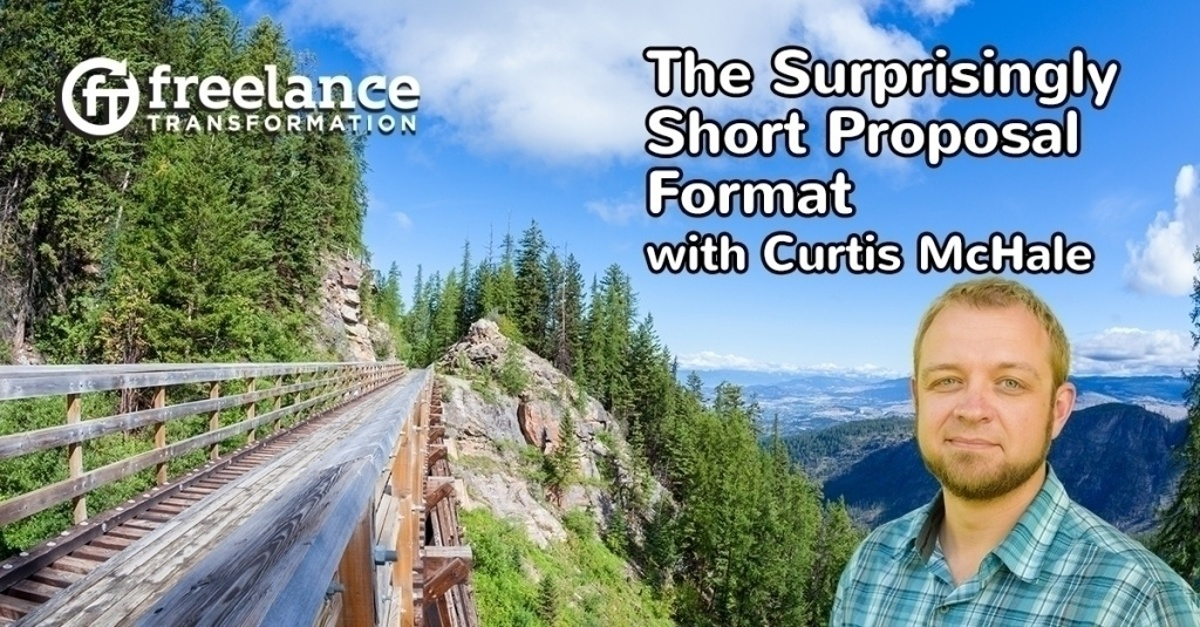 image for post - FT 114: The Surprisingly Short Proposal Format with Curtis McHale