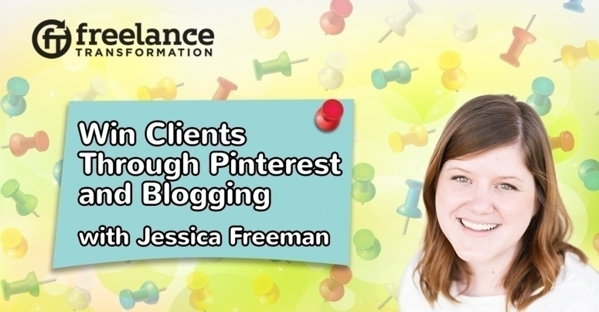 image for post - FT 115: How a Solo Designer Wins Clients Through Pinterest and Blogging with Jessica Freeman