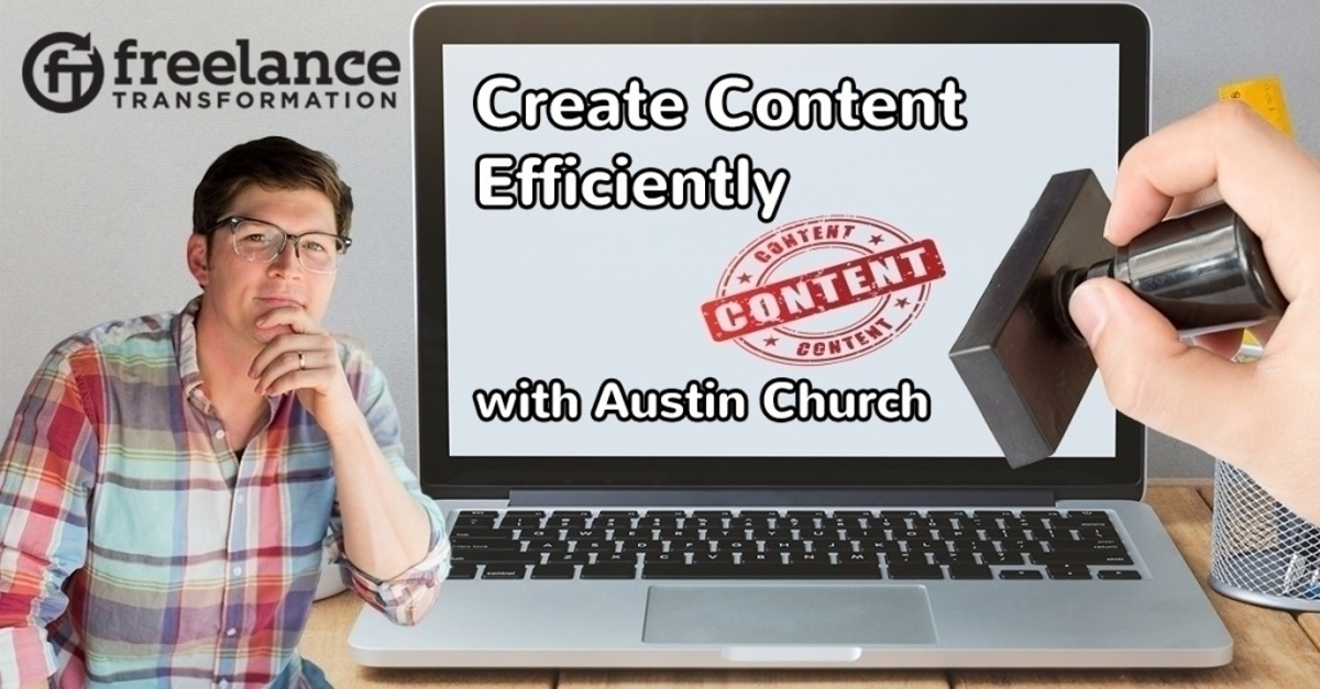 image for post - FT 121: Create Content Efficiently with Austin Church