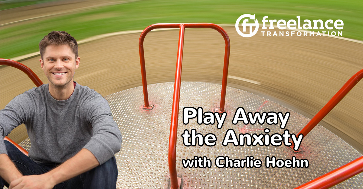 image for post - FT 126: Play Away the Anxiety with Charlie Hoehn