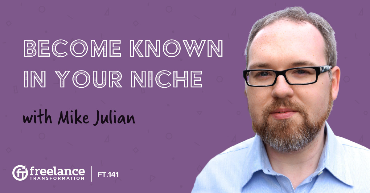 image for post - FT 141: Become Known In Your Niche with Mike Julian