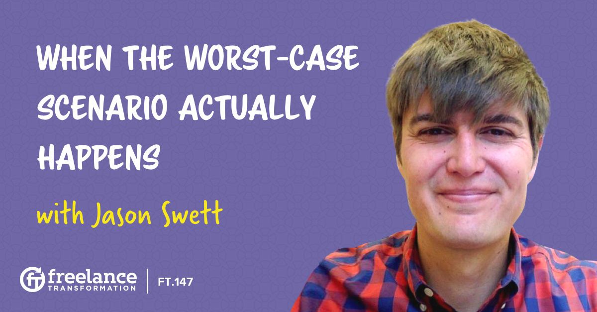 image for post - FT 147: When the Worst-Case Scenario Actually Happens with Jason Swett