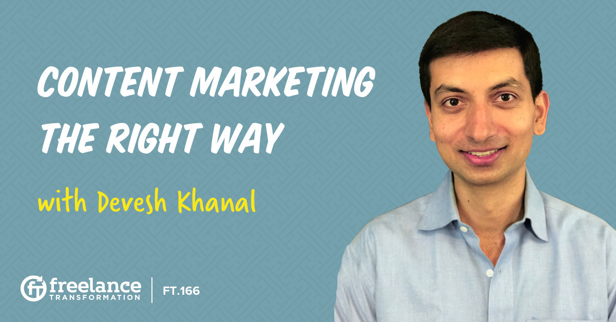 image for post - FT 166: Content Marketing the Right Way with Devesh Khanal