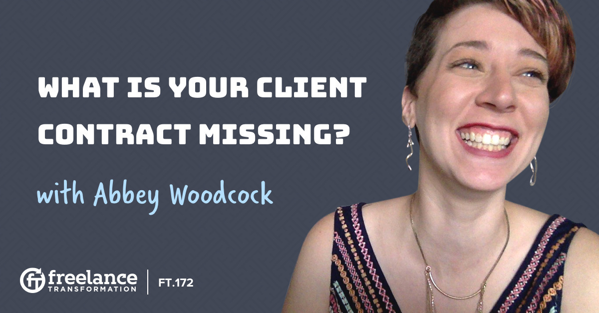 image for post - FT 172: What Is Your Client Contract Missing with Abbey Woodcock