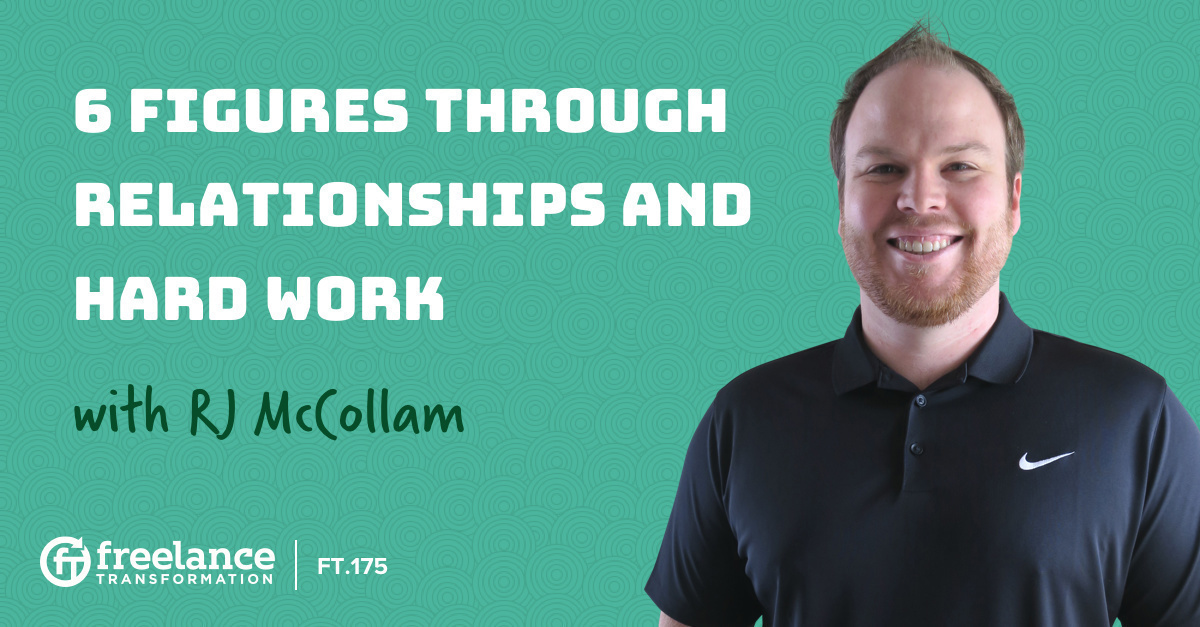 image for post - FT 175: 6 Figures Through Relationships and Hard Work with RJ McCollam