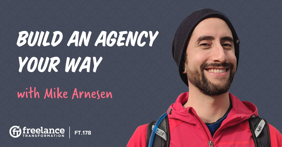 image for post - FT 178: Build an Agency Your Way with Mike Arnesen