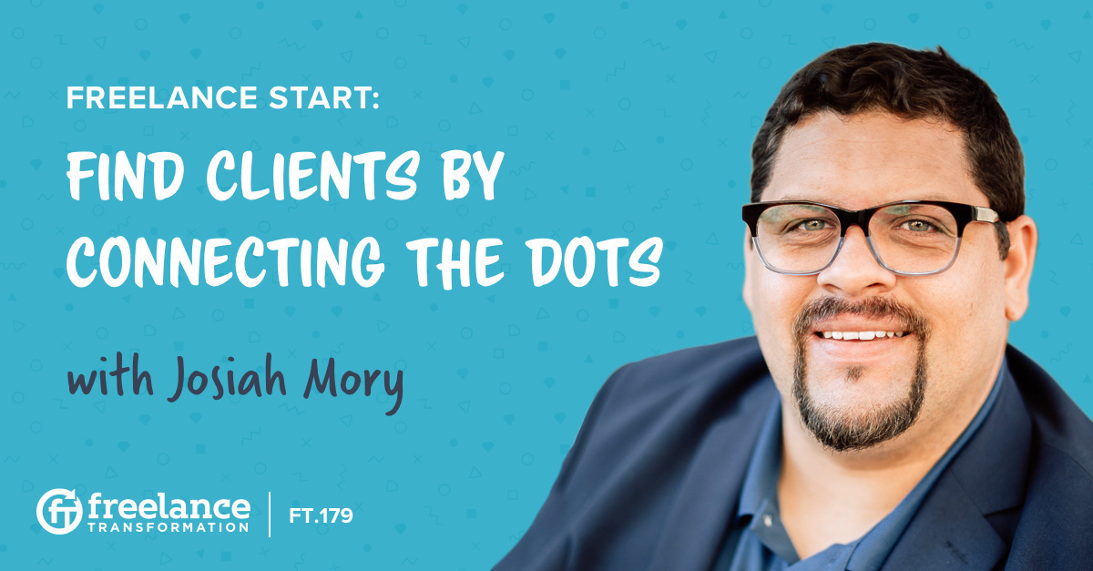 image for post - FT 179: Find Clients by Connecting the Dots with Josiah Mory