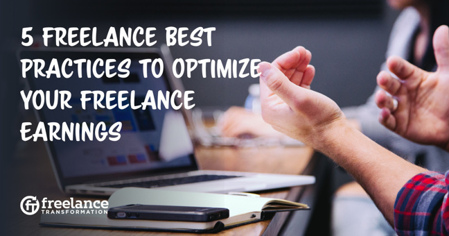 5 Best Practices to Optimize Your Freelance Earnings